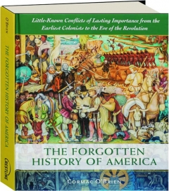 THE FORGOTTEN HISTORY OF AMERICA