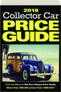 2019 COLLECTOR CAR PRICE GUIDE, 14TH EDITION