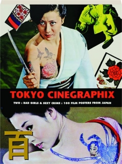 TOKYO CINEGRAPHIX--TWO: Bad Girls & Sexy Crime