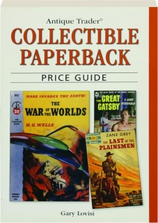 <I>ANTIQUE TRADER</I> COLLECTIBLE PAPERBACK PRICE GUIDE