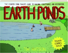 EARTH PONDS, SECOND EDITION REVISED