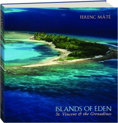 ISLANDS OF EDEN: St. Vincent & the Grenadines