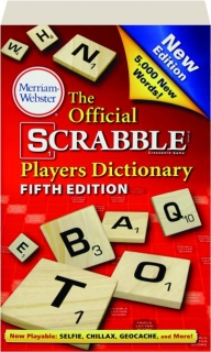 THE OFFICIAL SCRABBLE PLAYERS DICTIONARY, FIFTH EDITION