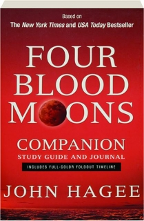 FOUR BLOOD MOONS COMPANION STUDY GUIDE AND JOURNAL