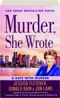 A DATE WITH MURDER: <I>Murder, She Wrote</I>