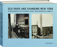 OLD PARIS AND CHANGING NEW YORK