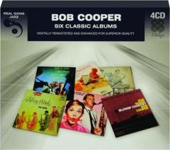 BOB COOPER: Six Classic Albums