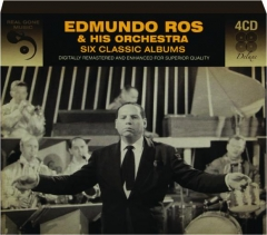 EDMUNDO ROS & HIS ORCHESTRA: Six Classic Albums