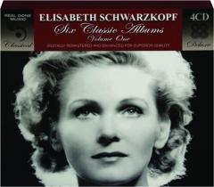 ELISABETH SCHWARZKOPF: Six Classic Albums, Volume One