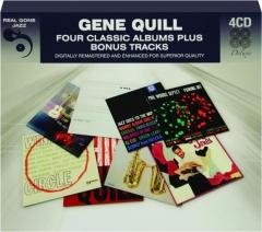 GENE QUILL: Four Classic Albums Plus Bonus Tracks