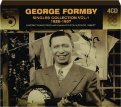 GEORGE FORMBY: Singles Collection Vol. 1, 1926-1937