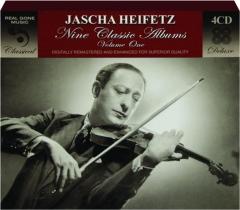 JASCHA HEIFETZ: Nine Classic Albums, Volume One