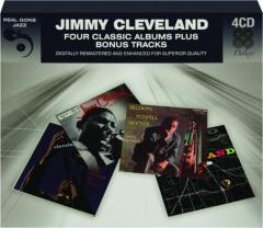 JIMMY CLEVELAND: Four Classic Albums Plus Bonus Tracks