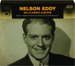 NELSON EDDY: Six Classic Albums