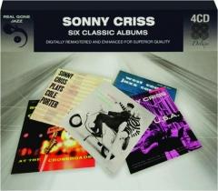 SONNY CRISS: Six Classic Albums