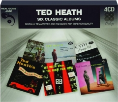 TED HEATH: Six Classic Albums
