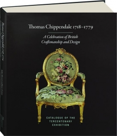THOMAS CHIPPENDALE 1718-1779: A Celebration of British Craftsmanship and Design