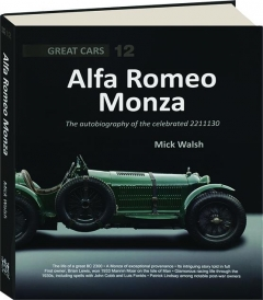 ALFA ROMEO MONZA: The Autobiography of the Celebrated 2211130