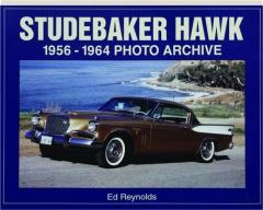 STUDEBAKER HAWK: 1956-1964 Photo Archive