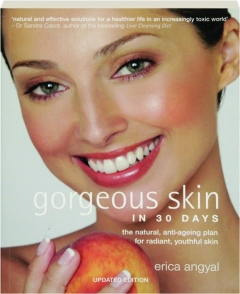 GORGEOUS SKIN IN 30 DAYS