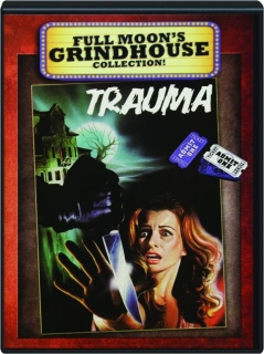 TRAUMA: Full Moon's Grindhouse Collection!