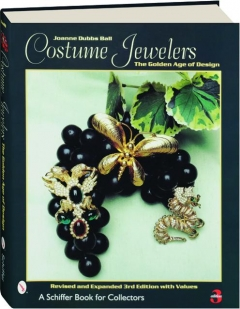 COSTUME JEWELERS, REVISED 3RD EDITION: The Golden Age of Design
