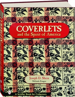 COVERLETS AND THE SPIRIT OF AMERICA: The Shein Coverlets