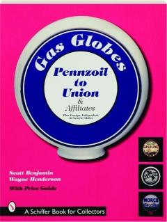 GAS GLOBES: Pennzoil to Union & Affiliates