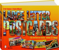 LARGE LETTER POSTCARDS: The Definitive Guide 1930s to 1950s