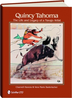 QUINCY TAHOMA: The Life and Legacy of a Navajo Artist