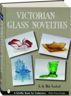 VICTORIAN GLASS NOVELTIES