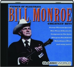 BILL MONROE: Greatest Hits