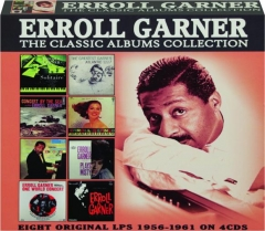 ERROLL GARNER: The Classic Albums Collection