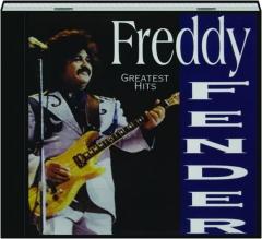 FREDDY FENDER: Greatest Hits