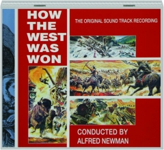 HOW THE WEST WAS WON: The Original Sound Track Recording