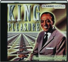 KING PLEASURE: Interpretation of Moods