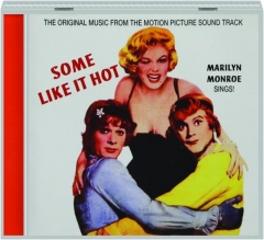 SOME LIKE IT HOT: The Original Music from the Motion Picture Sound Track