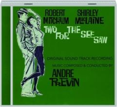 TWO FOR THE SEE SAW: Original Sound Track Recording