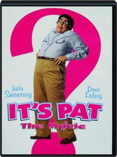 IT'S PAT: The Movie