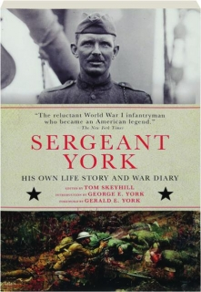 SERGEANT YORK: His Own Life Story and War Diary