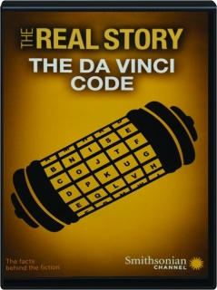 THE REAL STORY: The Da Vinci Code