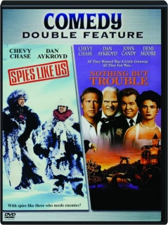 SPIES LIKE US / NOTHING BUT TROUBLE