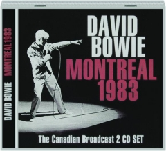 DAVID BOWIE: Montreal 1983