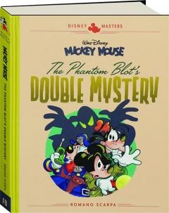 THE PHANTOM BLOT'S DOUBLE MYSTERY: Disney Masters Mickey Mouse