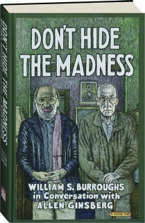 DON'T HIDE THE MADNESS