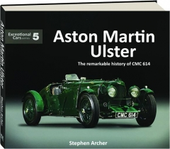 ASTON MARTIN ULSTER: The Remarkable History of CMC 614