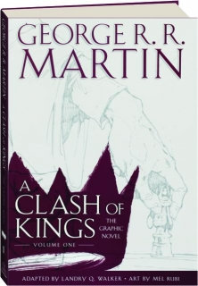A CLASH OF KINGS, VOLUME ONE