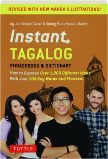 INSTANT TAGALOG, REVISED EDITION: Phrasebook & Dictionary