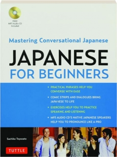 JAPANESE FOR BEGINNERS: Mastering Conversational Japanese