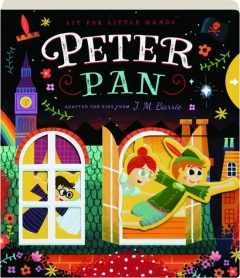 PETER PAN: Lit for Little Hands